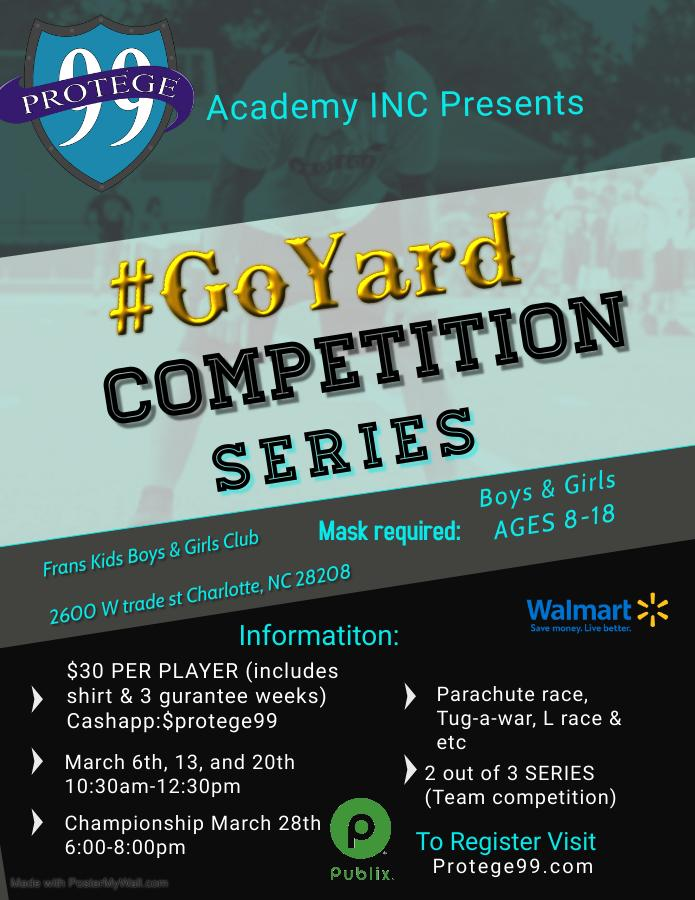 Protege99 #GoYard Competition Series Flyer